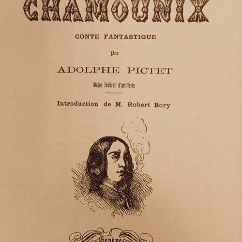 PICTET (Adolphe). Une course à Chamounix. Conte fantastique. Genève, Editions du…
