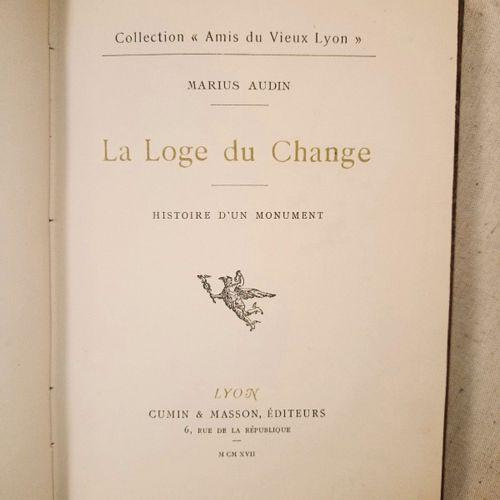 AUDIN (Marius). La Loge du Change de Lyon. Histoire d'un monument. Fantaisie his…