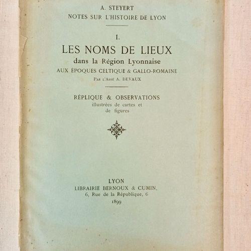 STEYERT (André). Notes sur l'histoire de Lyon. I.Les noms de lieux dans la régi…