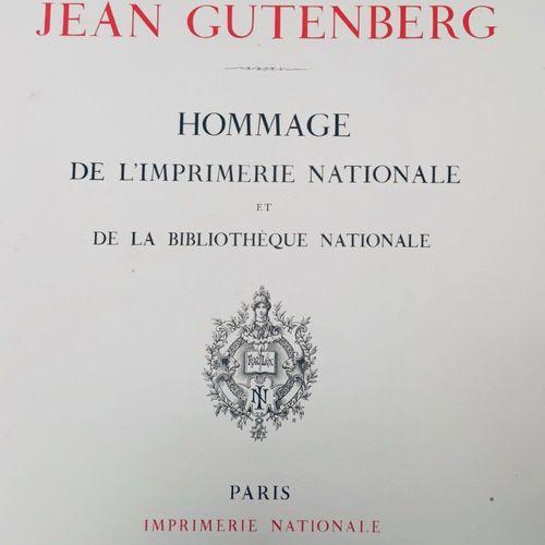 (Incunables) GUTEMBERG. A la mémoire de Jean Gutenberg. Paris, Imprimerie Nation…