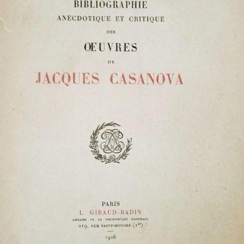 POLLIO (J.) Bibliographie anecdotique et critique des œuvres de JACQUES CASANOVA…