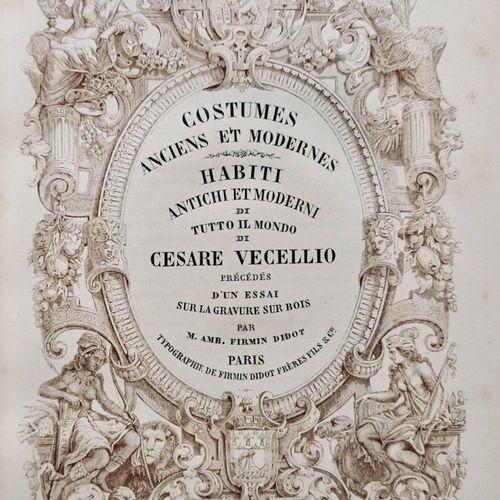 VECELLIO (Cesare). Costumes anciens et modernes. Habiti antichi et moderni di tu…