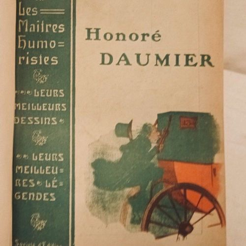 DAUMIER (Honoré). Les Maîtres Humoristes. Honoré Daumier, les meilleurs dessins,…