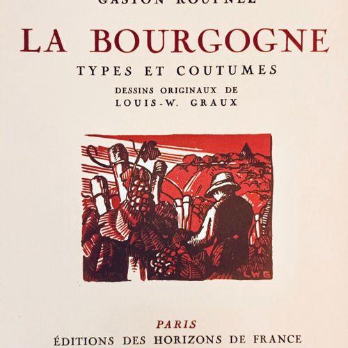 """ROUPNEL (Gaston). """"La Bourgogne. Illustrations de Louis W. Graux"""". Paris, Horizo…"""