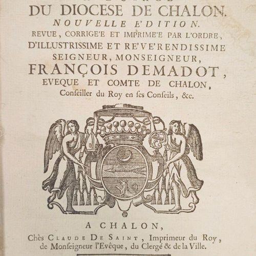 CHALON SUR SAONE Rituel à l'usage du Diocèse de Chalon. A Chalon, Claude De Sain…