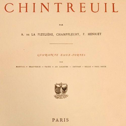 DE LA FIZELLIERE CHAMPFLEURI HENRIET. La Vie et l'Œuvre de CHINTREUIL. Paris, Ca…