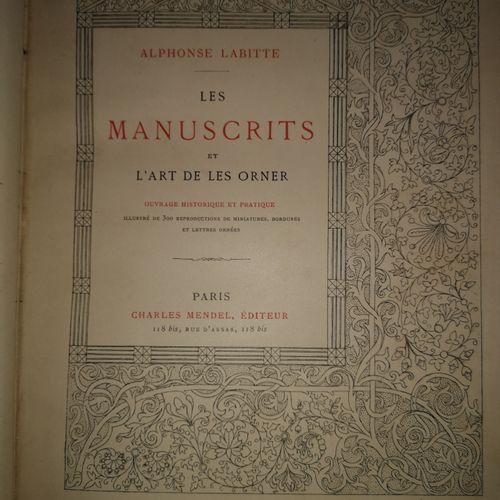 LABITTE (Alphonse). Les manuscrits et l'art de les orner. Ouvrage historique et …