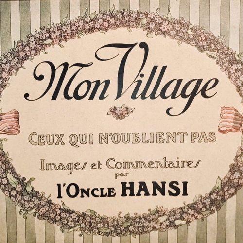 HANSI. Mon Village. Ceux qui n'oublient pas. Images et commentaires par l'Oncle …