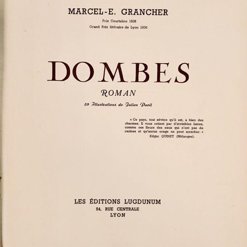 "GRANCHER (Marcel Emmanuel). ""Dombes. Illustrations de Julien Pavil"". Lyon, Editi…"