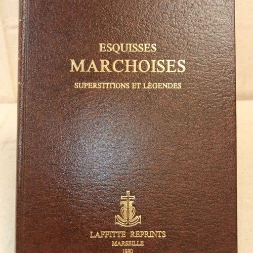 DUVAL (Louis). Esquisses marchoises : superstitions et légendes. Marseille, Laff…