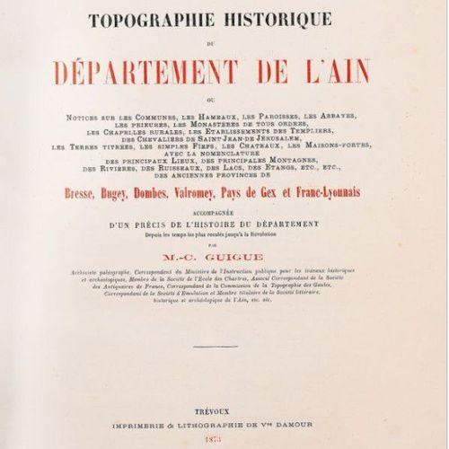 GUIGUE (M. C.). Topographie historique du Département de l'Ain ou Notices sur le…