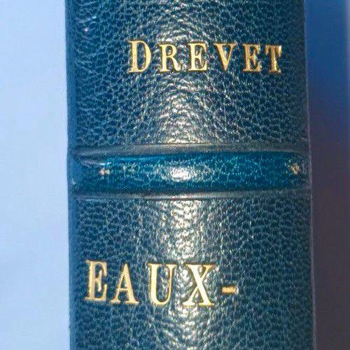 """""""Sans doute le plus bel exemplaire connu..."""" DREVET (Joannès). Eaux Fortes, poin…"""