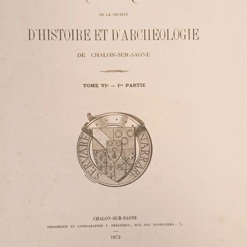( S.H.A.C.) Société d'Histoire et d'Archéologie de Chalon sur Saône. 1847 1901, …