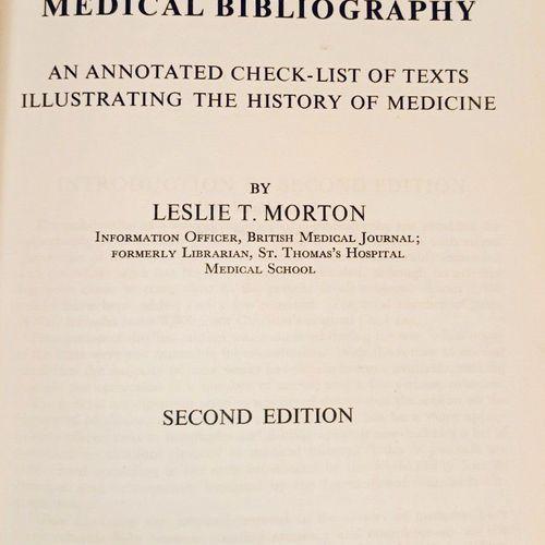 GARRISSON MORTON. A Medical Bibliography... London, 1954. Grand in 8, percaline …