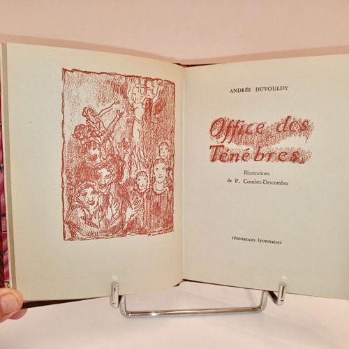 (COMBET DESCOMBES, P.) DUVOULDY (Andrée) Office des Ténèbres. Illustrations de P…