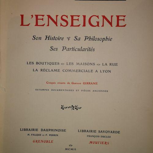 GRAND CARTERET (John). L'Enseigne, Son histoire, Sa philosophie, … Grenoble et M…