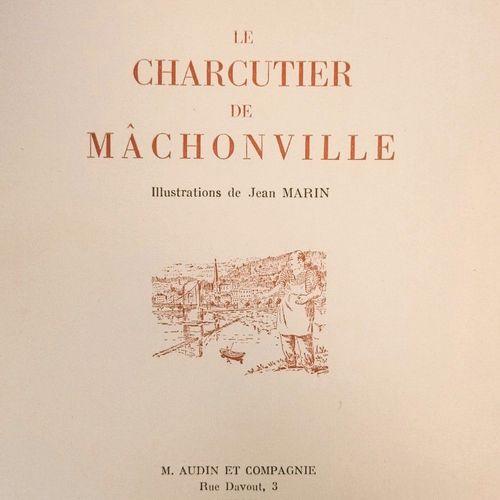 """GRANCHER (Marcel E.) Le Charcutier de Mâchonville. Illustrations de Jean Marin"""".…"""