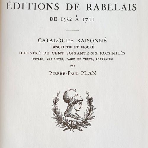 PLAN (Pierre Paul) Bibliographie Rabelaisienne LES EDITIONS DE RABELAIS de 1532 …