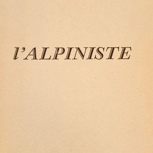 SECRET (Jean). L'Alpiniste. Bordeaux, Editions Delmas, 1946. In 12, 226 pp. (1)f…