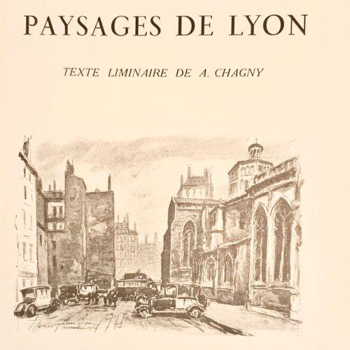 DREVET (Joannès). Paysages de Lyon. Texte liminaire de A. Chagny. Lyon, Librairi…