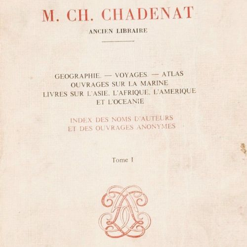 CHADENAT (Ch.) Bibliothéque de feu M. Ch. CHADENAT, ancien libraire. P, C & Faur…