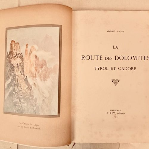 FAURE (Gabriel). La Route des Dolomites. Greboblen Rey, 1914. In 4, 130 pages,d…