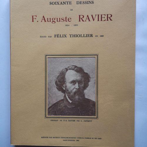 THIOLLIER (Félix). Soixante dessins de F. Auguste Ravier, 1814 1895, édités par …