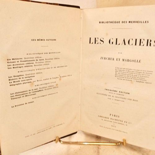 ZURCHER (Frédéric) & MARGOLLE (Elie). Les Glaciers. Troisième édition revue et a…