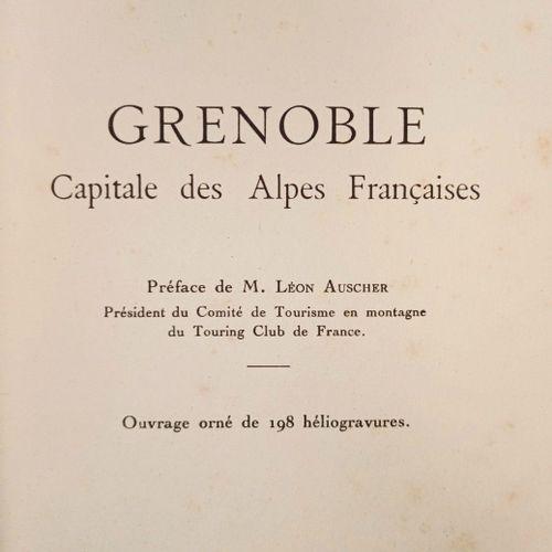 FERRAND (Henri) Grenoble, Capitale des Alpes françaises. Grenoble, Editions J. R…