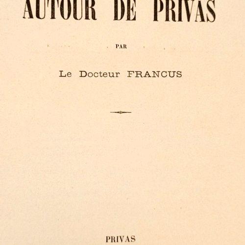 FRANCUS (Albin MAZON, dit le Docteur). Voyage autour de Privas. Préface de M. Je…