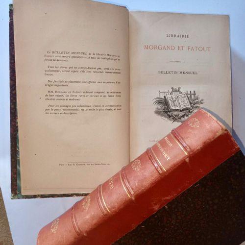 """MORGAND et FATOUT. """"Bulletin Mensuel de la Librairie"""". Paris, Morgand et Fatout,…"""