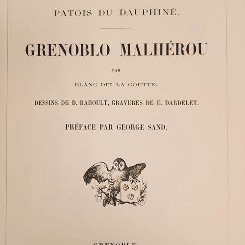 BLANC dit LA GOUTTE. Poésies en patois du Dauphiné. Grenoblo Malherou par Blanc …