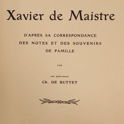 BUTTET (Charles de). Aperçu de la vie de Xavier de Maistre d'après sa correspond…