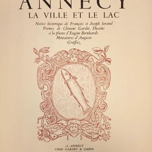 SERAND (François et Joseph) et GARDET (Clément). Annecy la ville et le lac. Anne…
