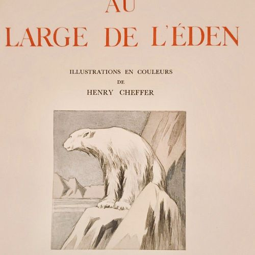 VERCEL (Roger) Au large de l'Eden. Illustrations en couleurs de Henry Cheffer. P…