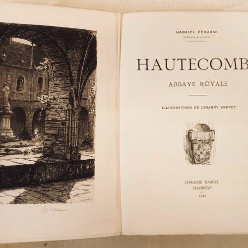 "PEROUSE (Gabriel). ""Hautecombe. Abbaye Royale. Illustrations de Joanny Drevet"". …"