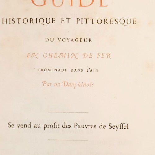 QUINSONAS (Comte Emmanuel de). De Lyon à Seyssel. Guide historique et pittoresqu…