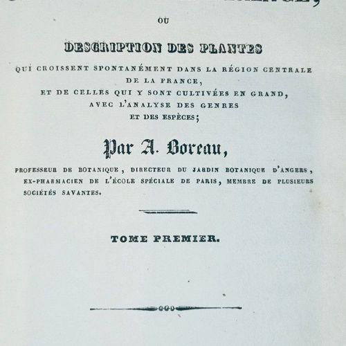 [RORET] BOREAU (A.). Flore du Centre de la France, ou description des plantes qu…