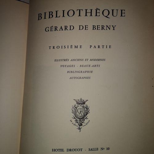 BERNY (Gérard de). Bibliothèque Gérard de Berny. Première, Deuxième et Troisième…