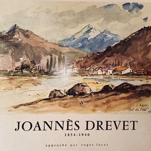 LUCAS (Roger). Joannès Drevet (1854 1940). Peintre et graveur lyonnais. Approche…