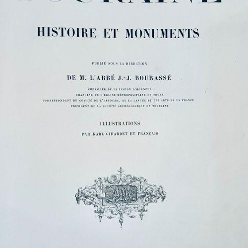 BOURASSÉ (J. J.) La Touraine : Histoire et monuments.. Tours. Mame. 1856. 1 v…