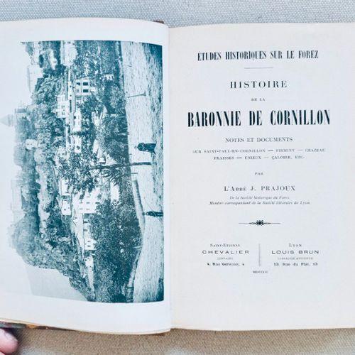 PRAJOUX (J.) Histoire de la Baronnie de Cornillon. Notes et documents sur Saint …