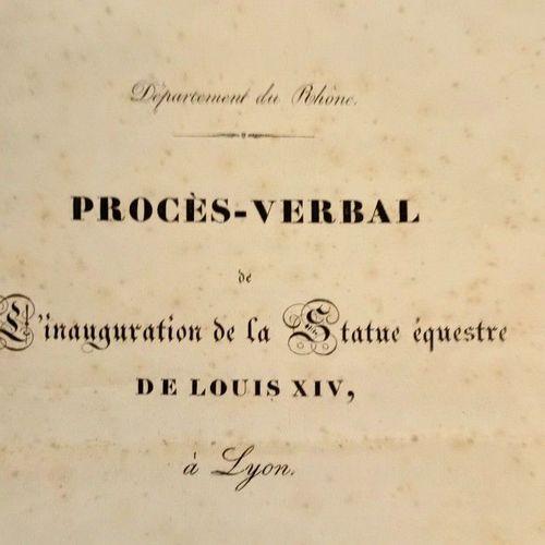 BROSSES (Comte René de). Département du Rhône. Procès verbal de l'inauguration d…