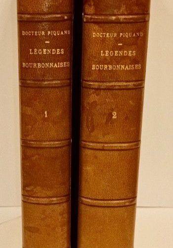 PIQUAND (Docteur) Légendes BOURBONNAISES. Illustrations de Ferdinand DUBREUIL. T…