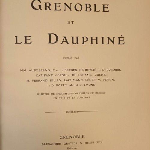 FERRAND, …Grenoble et le Dauphiné. Grenoble, Gratier et Rey, s.D. [# 1906]. Gd i…