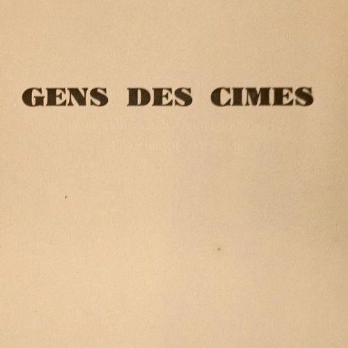 SCIZE [Pierre) [Michel PIOT dit]. Gens des Cimes. Grenoble, Didier & Richard, 19…