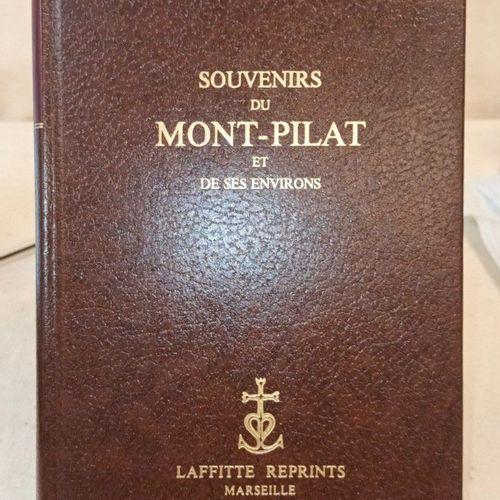 MULSANT (Etienne). Souvenirs du Mont Pilat et de ses environs. Marseille, Laffit…