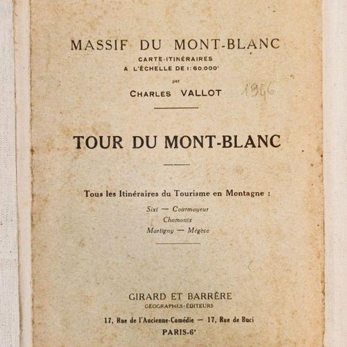 VALLOT (Charles). Massif du Mont Blanc. Tour du Mont Blanc. Carte itinéraires à …