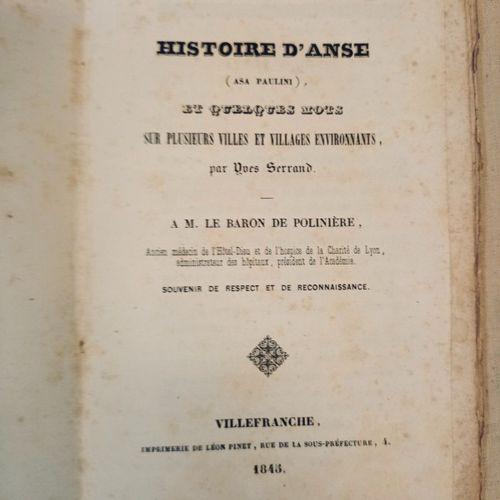 SERRAND (Yves). Histoire d'Anse (Asa Paulini) et quelques mots sur plusieurs vil…