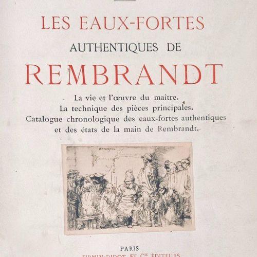 COPPIER (André Charles) Les eaux fortes authentiques de REMBRANDT. Paris, Firmin…